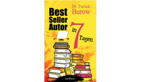 Bestseller Autor in sieben Tagen