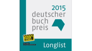 Longlist Deutscher Buchpreis 2015